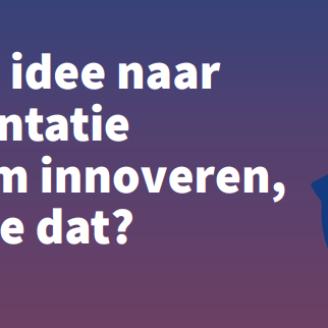 """Online Meetup: """"Van goed idee naar implementatie. Duurzaam innoveren, hoe doe je dat?"""""""